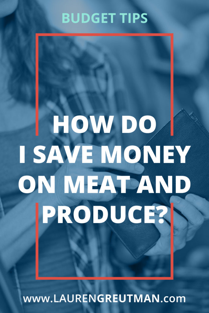 save on meat and produce at the grocery store