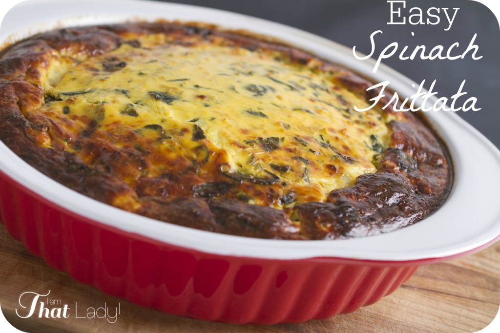 Here is an easy Spinach Frittata