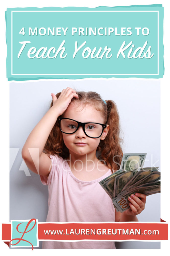 money principles to teach your kids