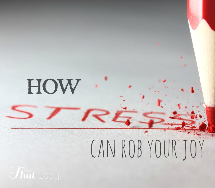 Don't let stress rob your joy from life!