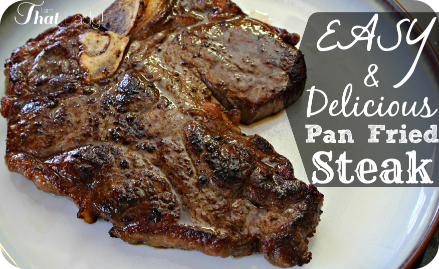 Pan Fried Steak Recipe Easy Step By Step Instructions