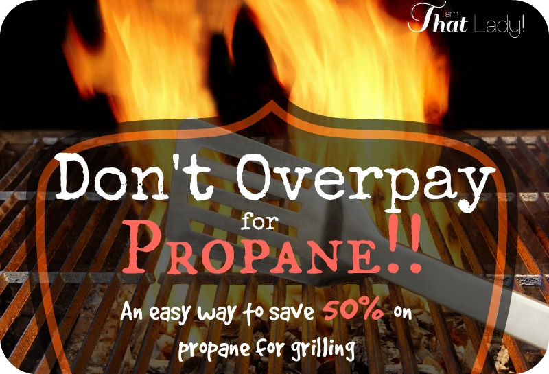 Don't overpay for Propane!  There is an easy way to save over 50% for your summer grilling!