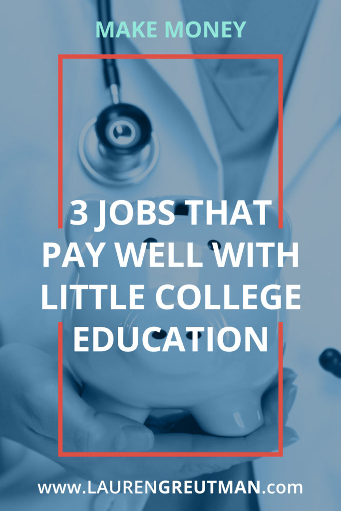 pay well little college education