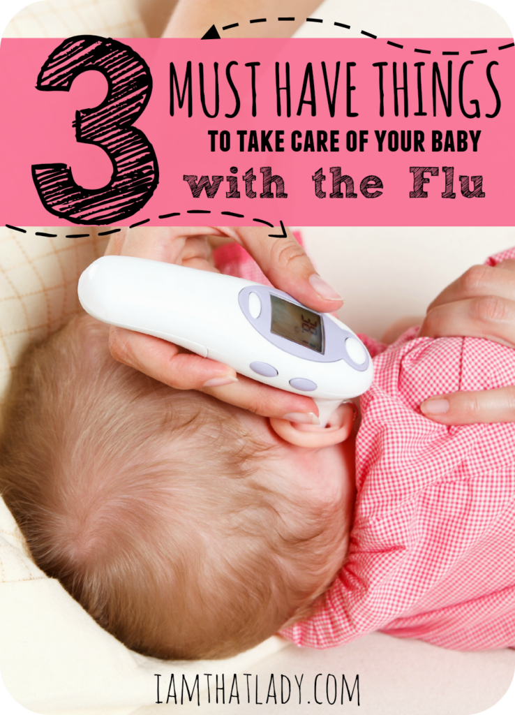 Have a baby with the flu is one of the worst feelings in the world. As a mom of four small children, I have had to deal with many of my kids with the flu. In order to survive, you need to know how to take care of your baby - here are the must have things to take care of your baby with the flu.