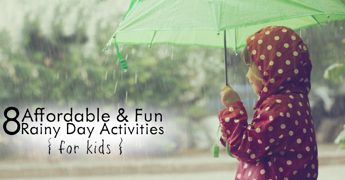 Bored and stuck in the house? Here are 8 Affordable and FUN Rainy Day Activities for Kids that will turn your day around!