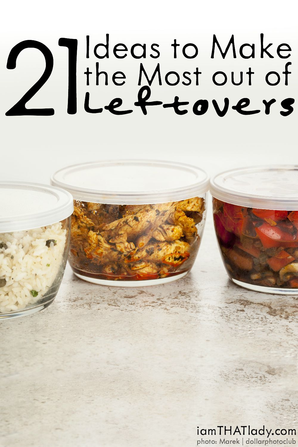 Don't throw away that leftover food! Here are 21 Ideas to Make the Most out of Leftovers!