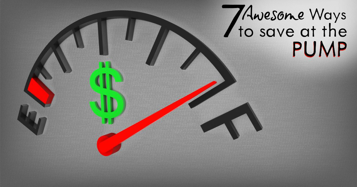7 Awesome Ways to Save at the pump FB