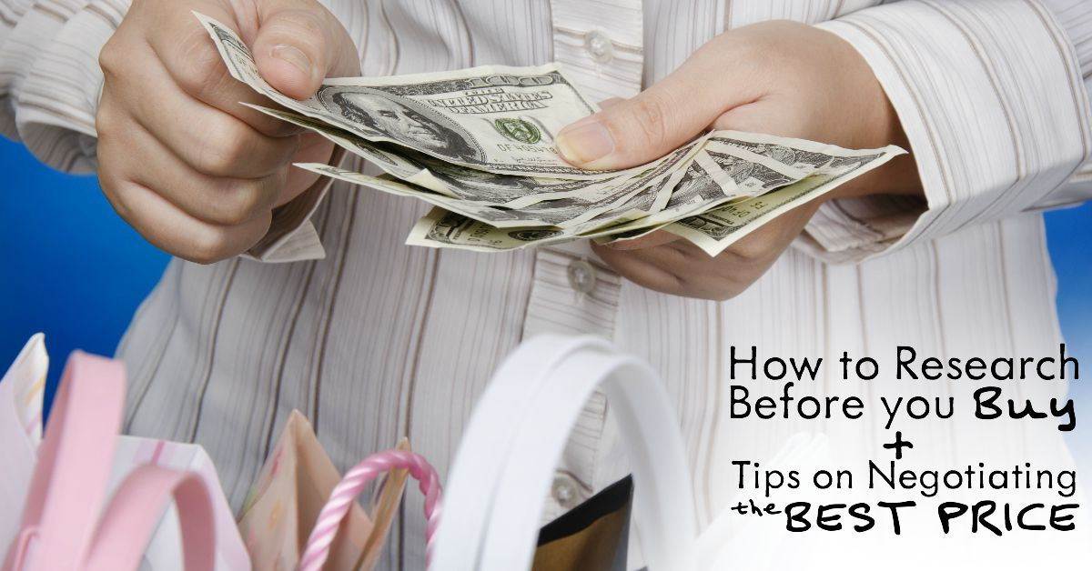 Stop throwing away money! Learn How to Research Before you Buy + Tips on Negotiating the BEST PRICE!