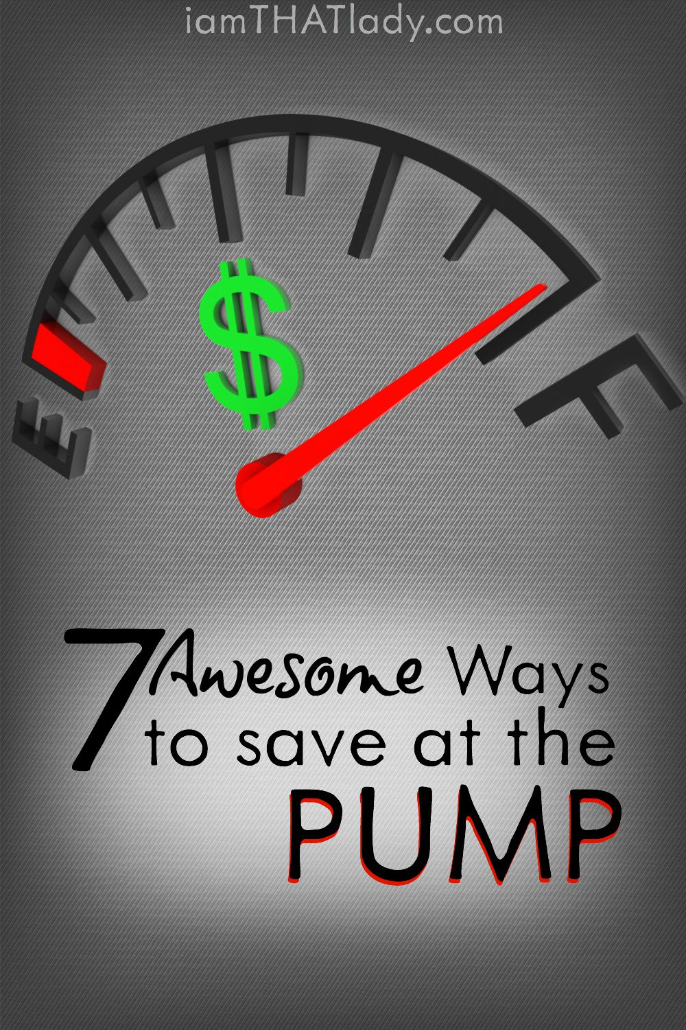 Looking for more ways to save on gas Check out these 7 Awesome ways to save at the pump!