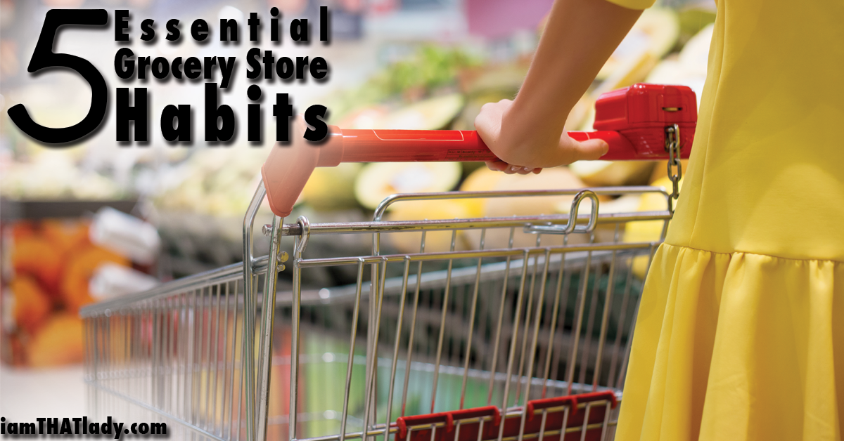 5 Essential Grocery Store Habits FB