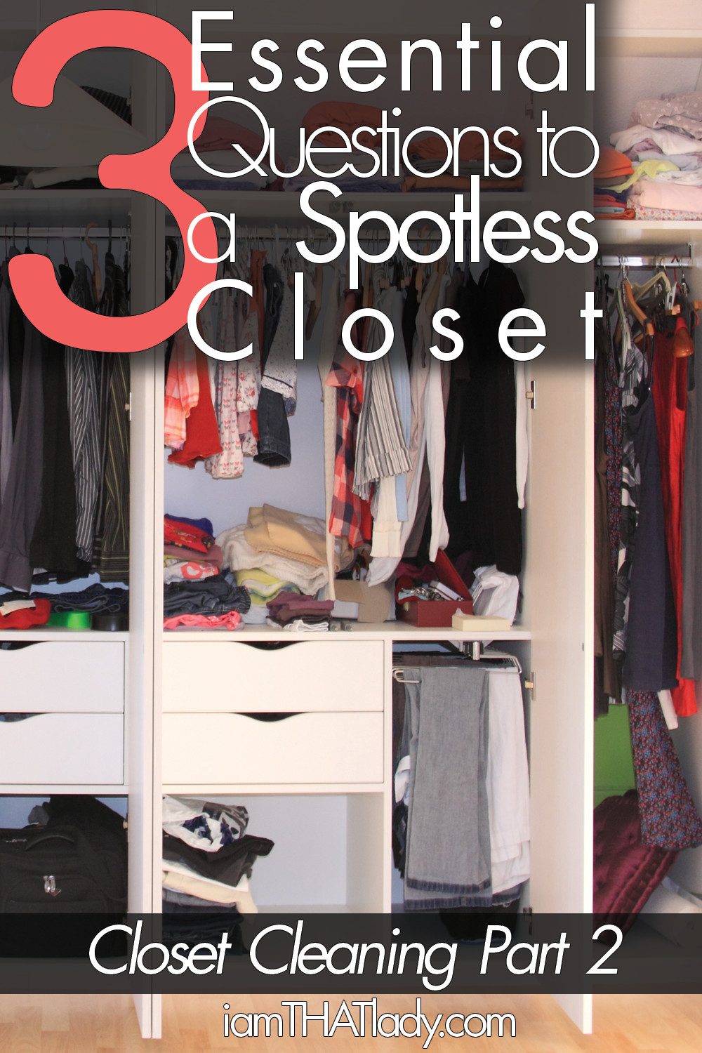 3 essential questions to organize your closet