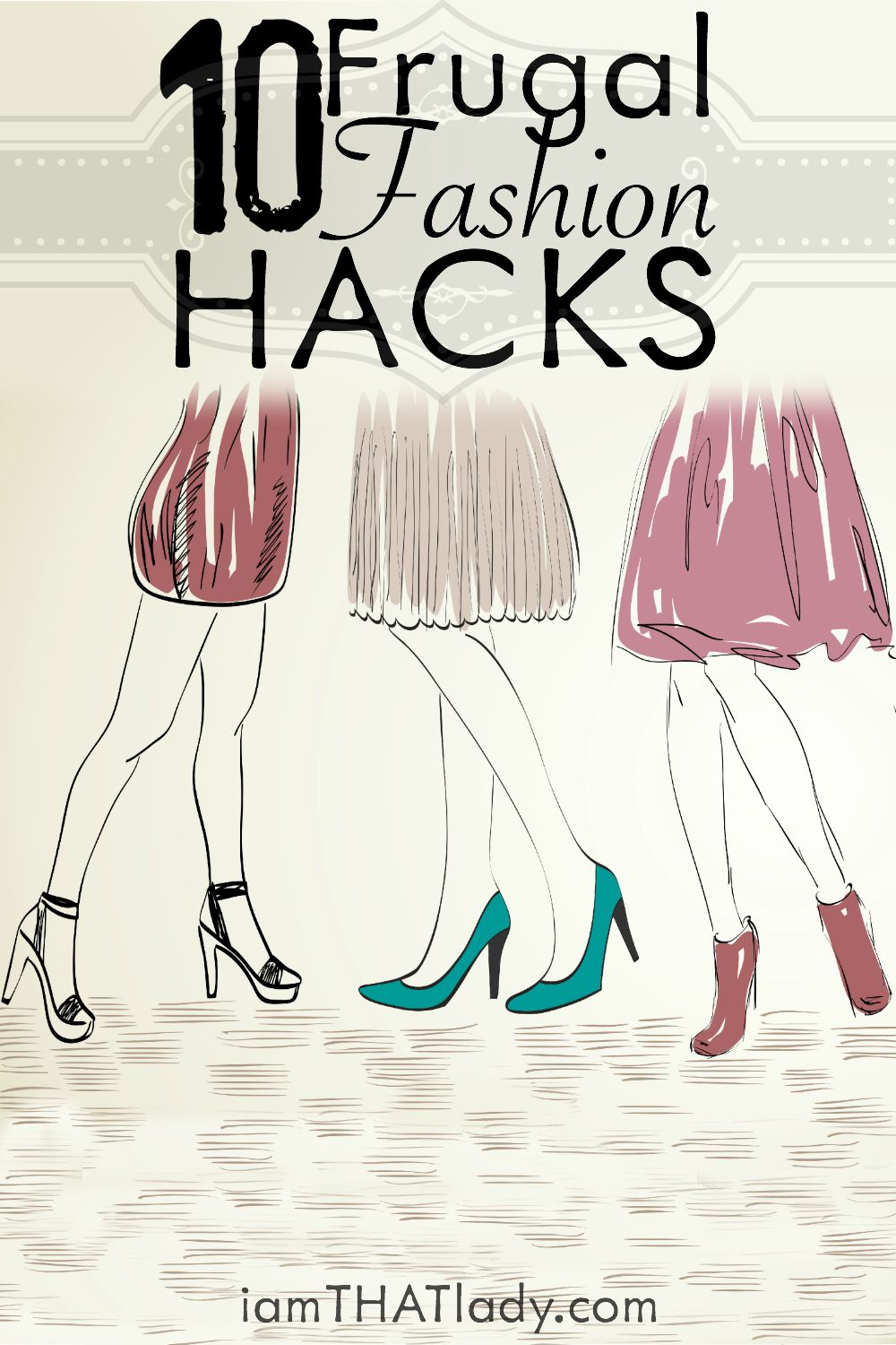You don't have to spend a lot to look good! Check out these 10 Frugal Fashion Hacks!