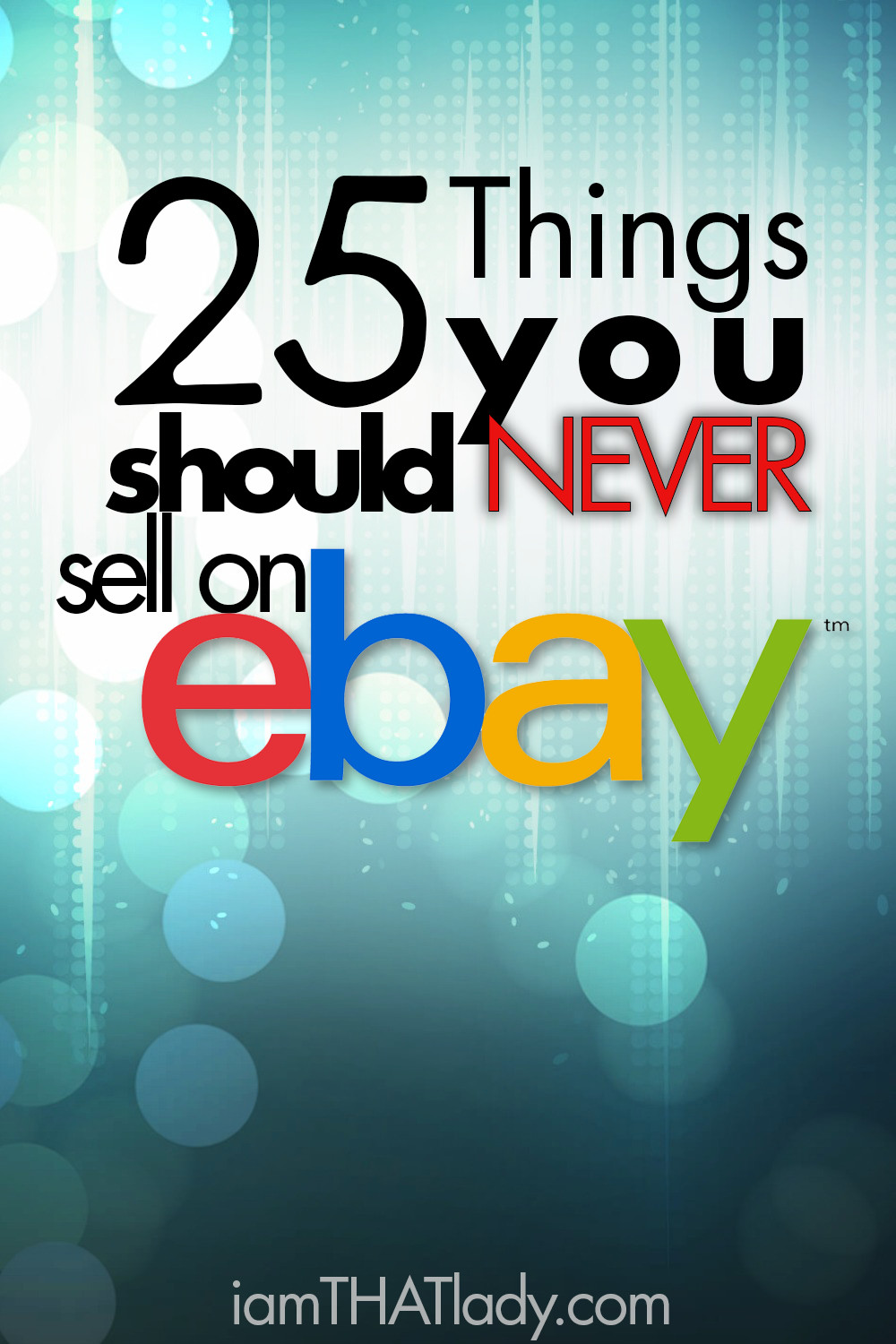 25 Things You Should Never Sell On Ebay