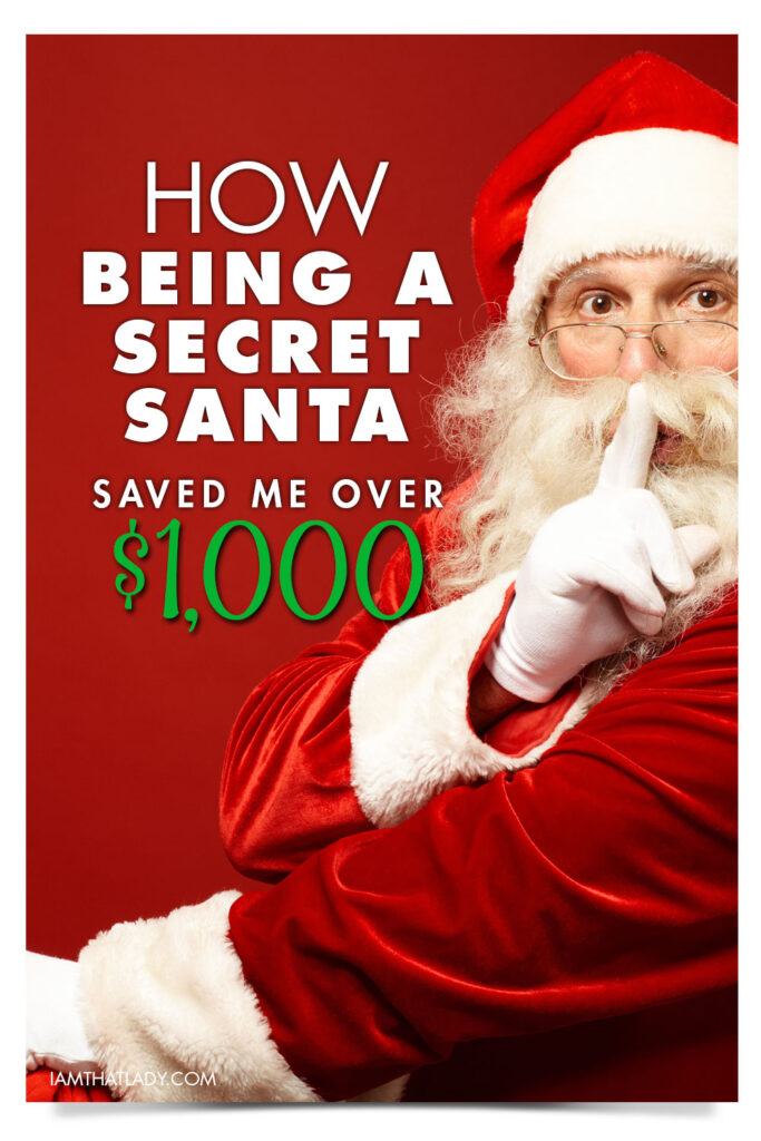Are you looking for a fun way to celebrate Christmas this year without going broke - here is how being a Secret Santa saved me over $1,000 one year.
