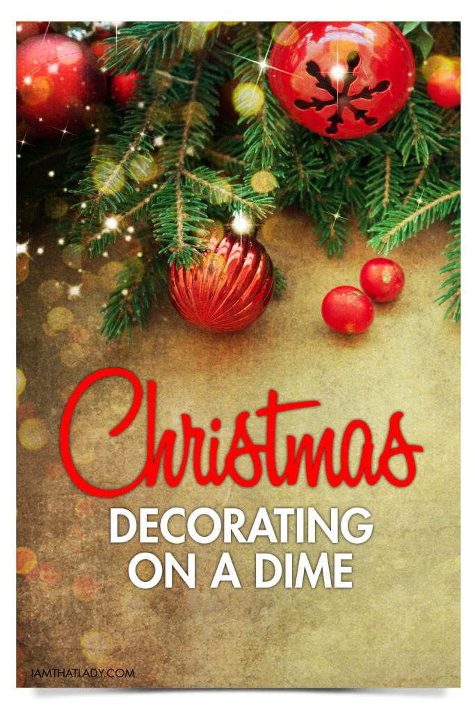 christmas decorations can break your budget every year so here are some secret tips to - Christmas Decorating On A Dime