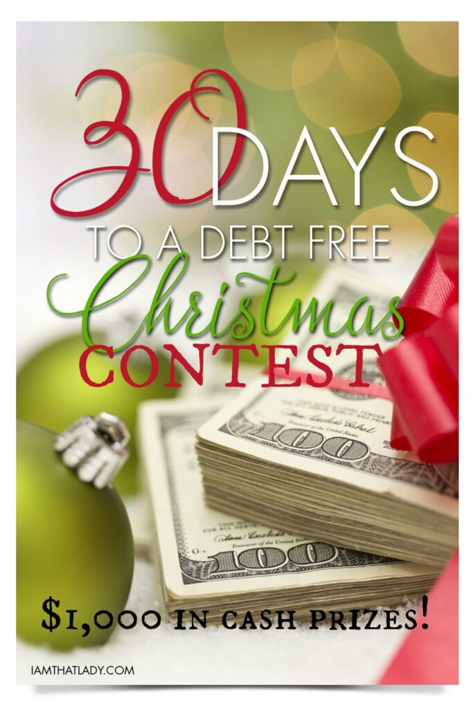 Enter to win $1,000 in cash in our 30 days to a debt free christmas contest!
