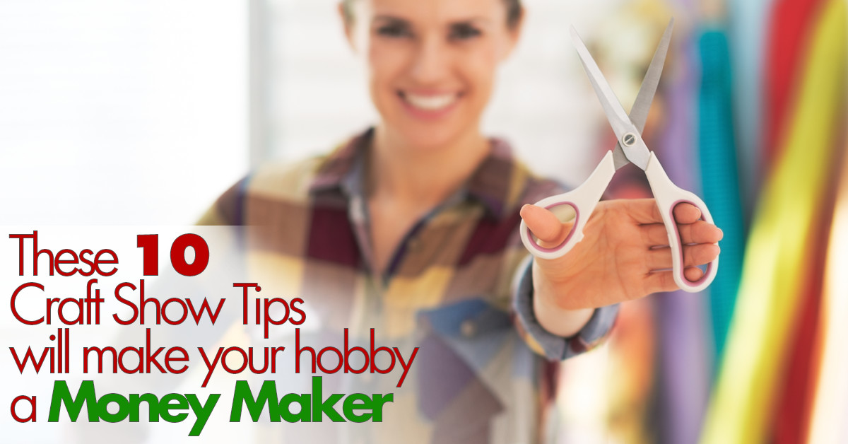 10 Craft Show Tips