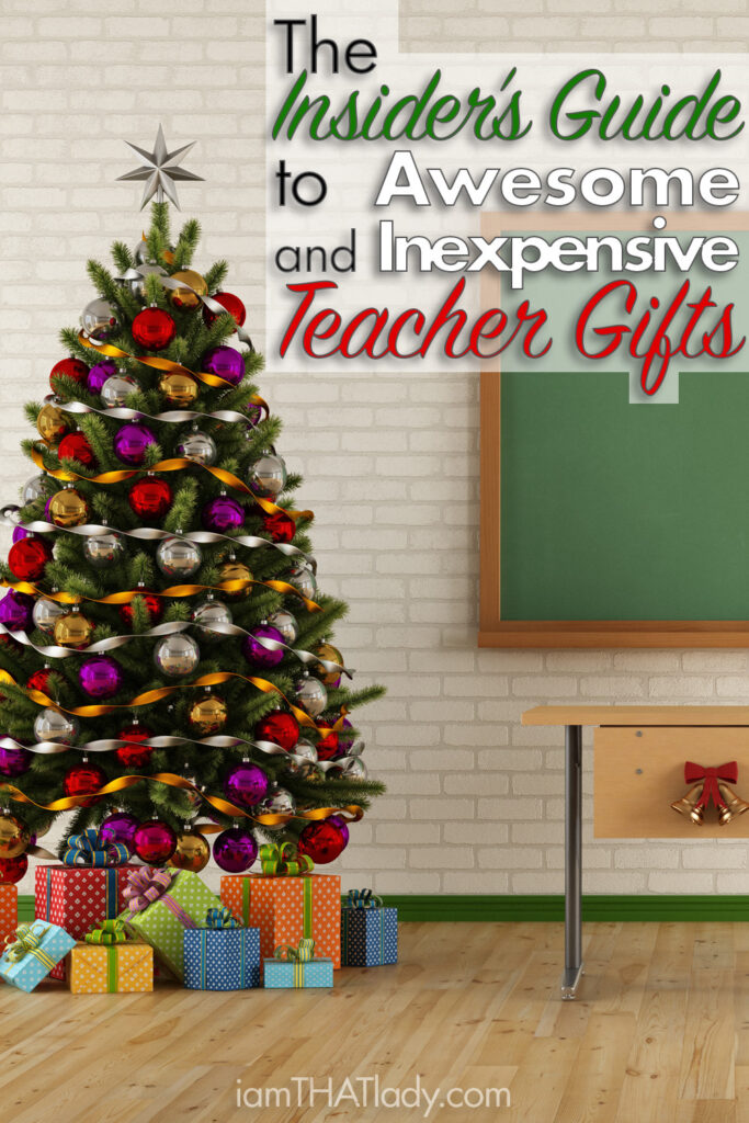 Drawing a blank on what gift to get for the teacher? Check out this Insider's Guide to Awesome and Inexpensive Teacher Gifts