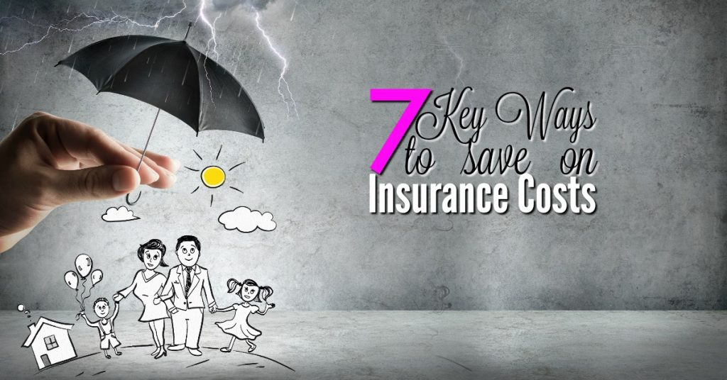 7 Ways to save on Insurance Costs FB