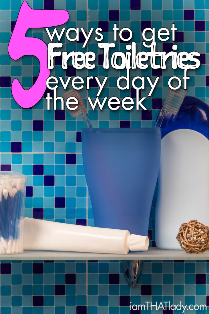 5 Ways To Get Free Toiletries Every Day Of The Week