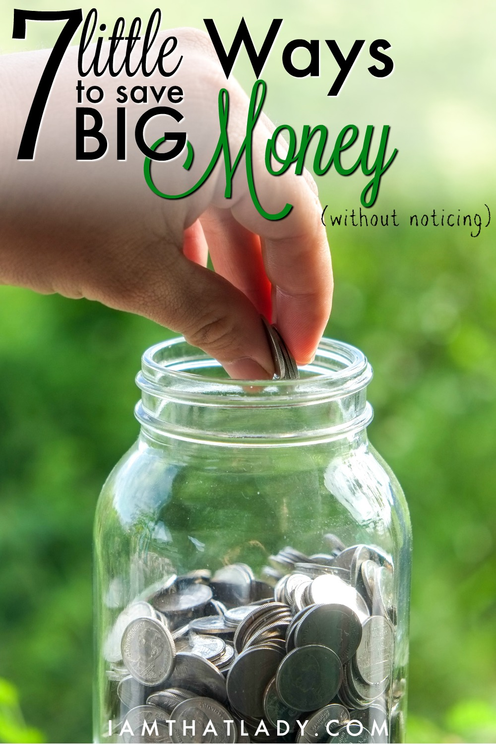 7 little ways to save big money without noticing