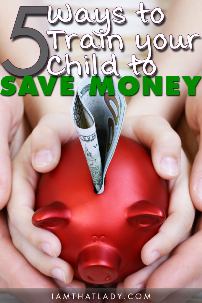 Are you having trouble teaching your kids about money? Here are 5 Ways that you can Train your Child to Save Money!
