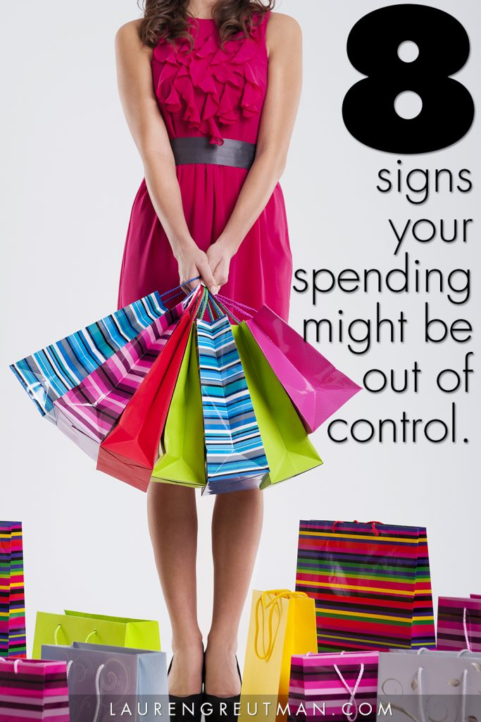 8 signs that your spending might be out of control.