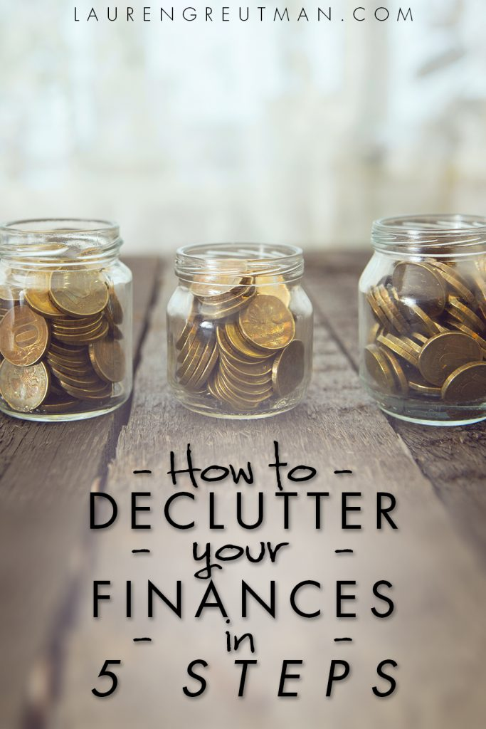 Messy finances and don't know where to start? Here are 5 Steps to declutter your finances and finally break through!