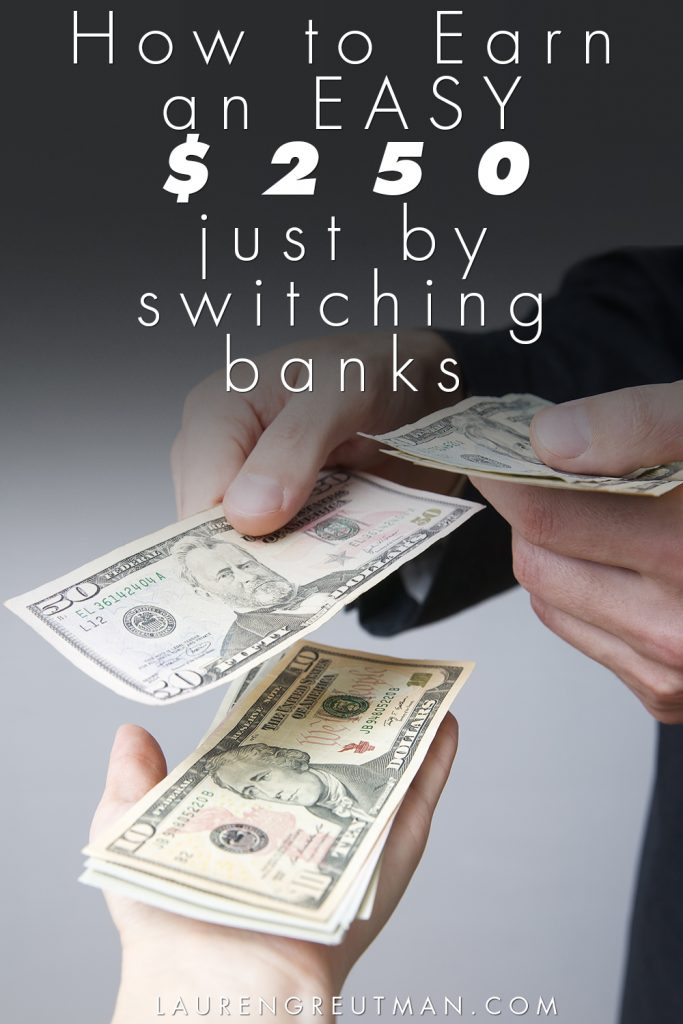 how-to-earn-an-easy-250-just-by-switching-banks