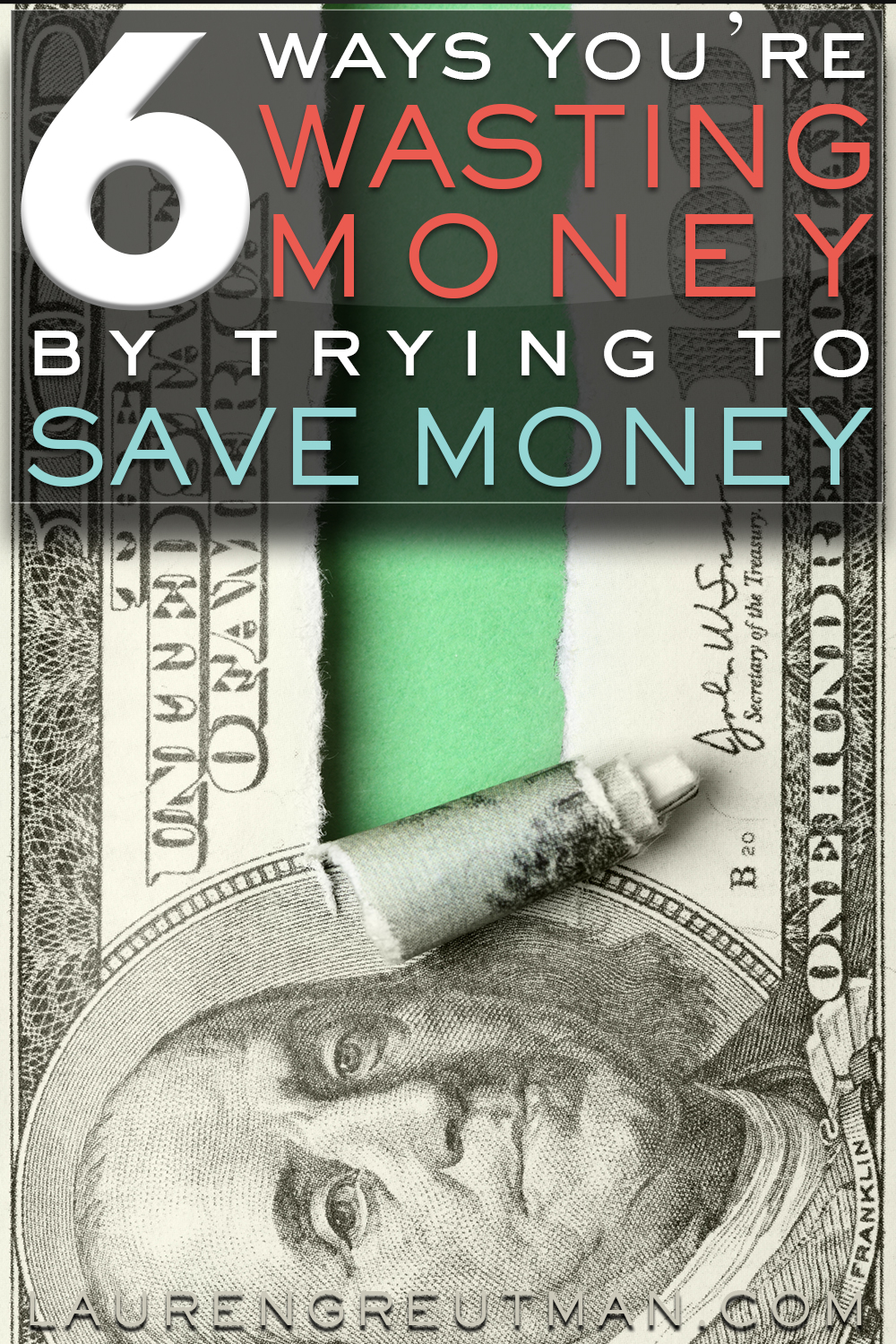 Trying to save money? Well, here are 6 ways that you might be wasting money by trying to SAVE money!