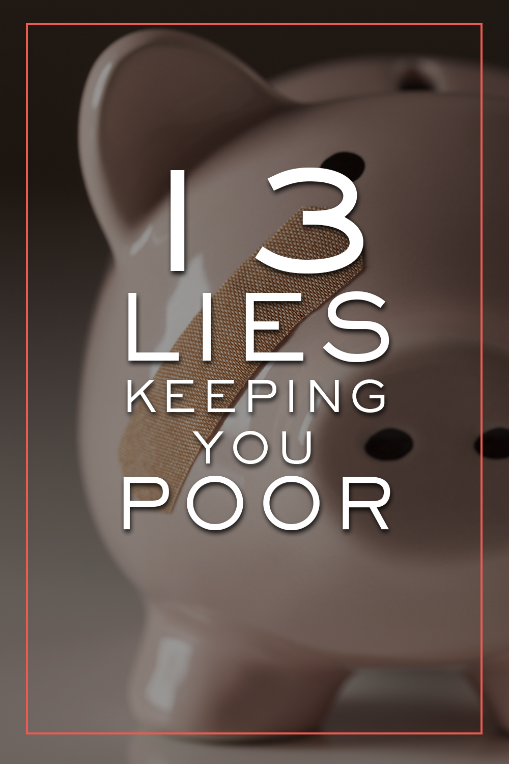 These 13 lies might just be keeping you poor...
