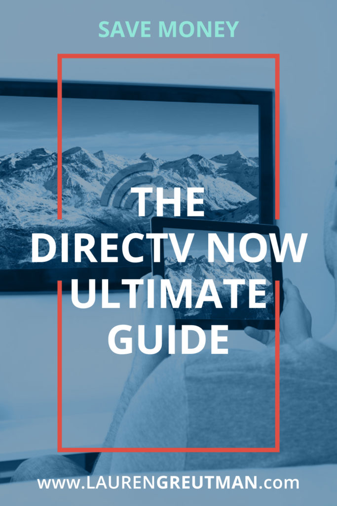 Does Directv Have Internet Service >> What is DIRECTV NOW, How Does it Work, and What Channels do they have? - Lauren Greutman